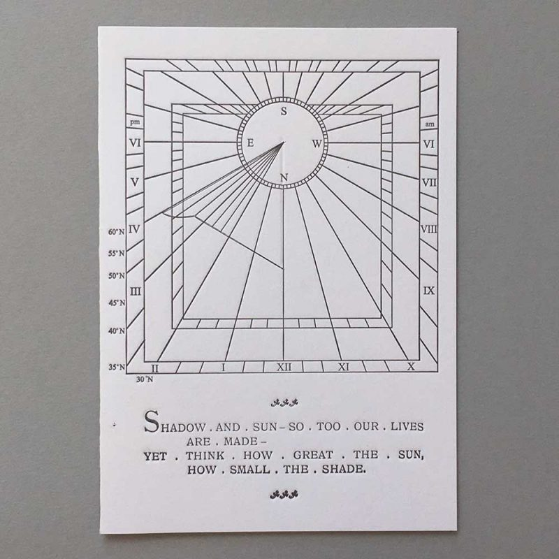 Sundial Motto - Shadow and sun - so too our lives are made - yet think how great the sun, how small the shade.