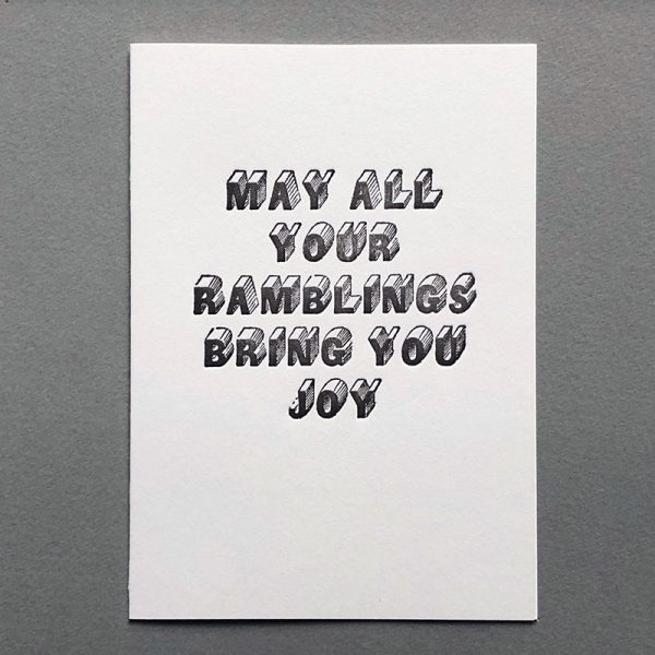May all your ramblings bring joy