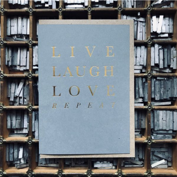 Live Laugh Love repeat