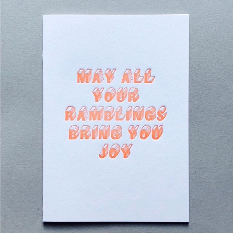 may all your ramblings bring you joy